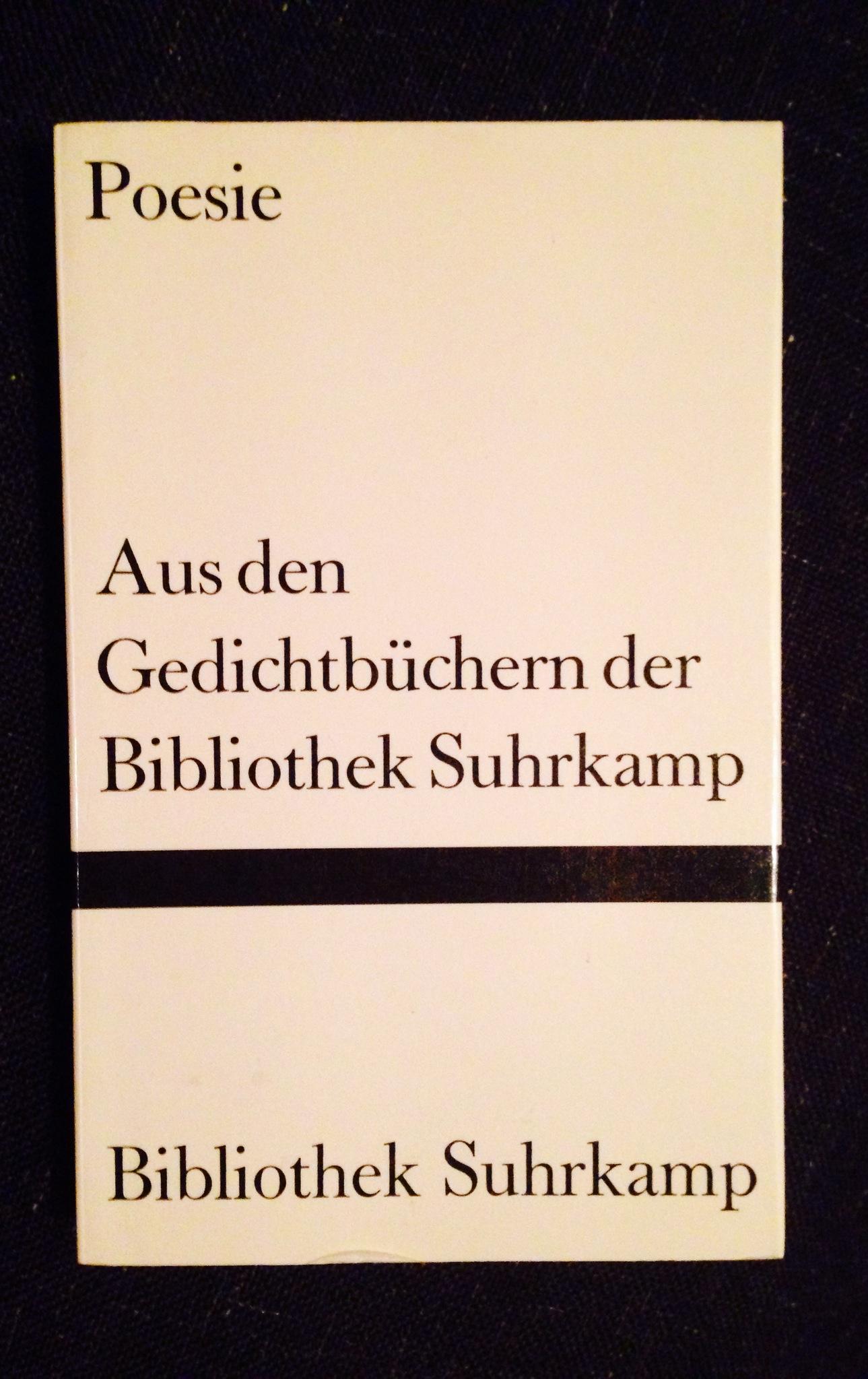 Aus den Gedichtbüchern der Bibliothek Suhrkamp